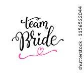 team bride hand drawn... | Shutterstock .eps vector #1156532044