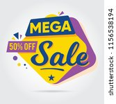 super sale  mega sale  sale... | Shutterstock .eps vector #1156538194