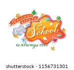 welcome back to school banner... | Shutterstock .eps vector #1156731301