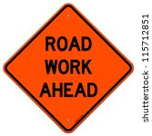 road work ahead   american road ... | Shutterstock .eps vector #115712851