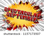spectacular september   comic... | Shutterstock .eps vector #1157173507