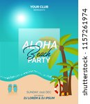 aloha beach party vector poster ... | Shutterstock .eps vector #1157261974