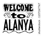 welcome to alanya  beach resort ...   Shutterstock .eps vector #1157267767