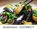 stir fried leek and eggplant | Shutterstock . vector #1157308177