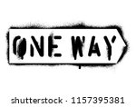 one way street sign. spray... | Shutterstock .eps vector #1157395381