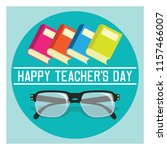 happy teacher's day concept.... | Shutterstock .eps vector #1157466007