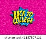 phrase back to college in retro ... | Shutterstock .eps vector #1157507131