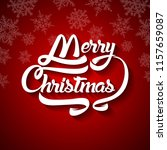 christmas greeting card text.... | Shutterstock .eps vector #1157659087