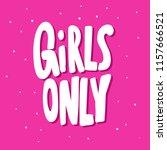 girls only. sticker for social... | Shutterstock .eps vector #1157666521