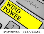 writing note showing wind power.... | Shutterstock . vector #1157713651