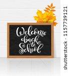 welcome back to school hand... | Shutterstock .eps vector #1157739121