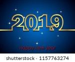 2019 happy new year background... | Shutterstock . vector #1157763274