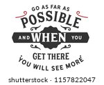 go as far as possible and when... | Shutterstock .eps vector #1157822047