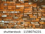 the stonewall from old bricks.... | Shutterstock . vector #1158076231