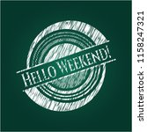 hello weekend  written with... | Shutterstock .eps vector #1158247321