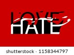 hate and love sticker ripped...   Shutterstock .eps vector #1158344797