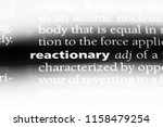 Small photo of reactionary word in a dictionary. reactionary concept.