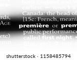 premiere word in a dictionary.... | Shutterstock . vector #1158485794