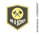 be a scout axe logo. flat...   Shutterstock . vector #1158660637