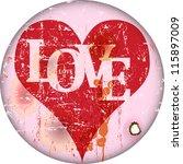 love and heart  vintage enamel... | Shutterstock .eps vector #115897009