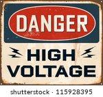 Vintage Metal Sign   Danger...