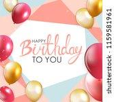 abstract happy birthday balloon ... | Shutterstock .eps vector #1159581961
