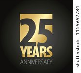 25 years anniversary gold black ... | Shutterstock .eps vector #1159692784