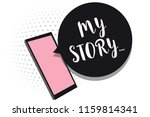 word writing text my story....... | Shutterstock . vector #1159814341