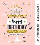 happy birthday greeting card... | Shutterstock .eps vector #1159885357