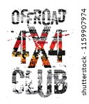 off road grunge tyre lettering. ... | Shutterstock .eps vector #1159907974