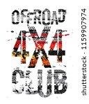 off road grunge tyre lettering. ... | Shutterstock .eps vector #1159907974