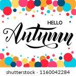 hello autumn lettering text on... | Shutterstock .eps vector #1160042284