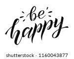 be happy black lettering on... | Shutterstock .eps vector #1160043877