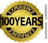 100 Years Experience Golden...