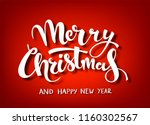 merry christmas handwritten... | Shutterstock .eps vector #1160302567
