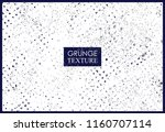 grunge texture background... | Shutterstock .eps vector #1160707114