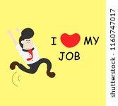 happy businessman  i love my... | Shutterstock .eps vector #1160747017