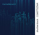 future city skyline... | Shutterstock .eps vector #1160752564