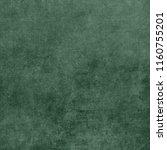 vintage paper texture. green... | Shutterstock . vector #1160755201