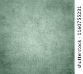 vintage paper texture. green... | Shutterstock . vector #1160755231