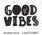 good vibes. tee print with... | Shutterstock .eps vector #1160755807