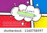 back to school banner pop art...   Shutterstock .eps vector #1160758597