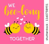 Stock vector  we bee long together typography design with cute bee couple cartoon for valentine s day 1160758951
