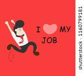 happy businessman  i love my... | Shutterstock .eps vector #1160799181