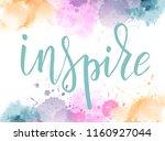 inspire hand lettering phrase...   Shutterstock .eps vector #1160927044