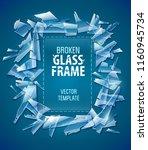 broken glass frame. decorative... | Shutterstock .eps vector #1160945734