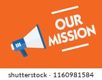 word writing text our mission.... | Shutterstock . vector #1160981584