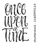 once upon a time slogan and... | Shutterstock .eps vector #1160995114