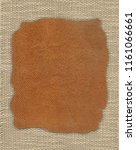 piece of leather on the fabric...   Shutterstock . vector #1161066661