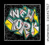 street colorful graffiti type... | Shutterstock .eps vector #1161417517